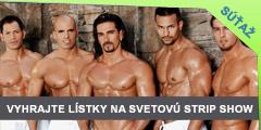 Súťaž o 6 lístkov na exkluzívnu Svetovú strip show v Košiciach, Žiline a Bratislave